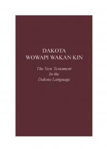 Dakota New Testament - Print on Demand