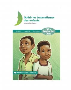 French Healing Children's Wounds of Trauma - Print on Demand