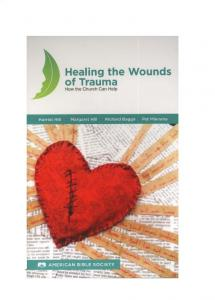 Healing the Wounds of Trauma - How the Church Can Help, North American Edition - POD