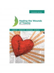 Healing the Wounds of Trauma - Missionary Edition - Print on Demand