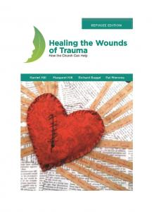 Healing the Wounds of Trauma - Refugee Edition - Print on Demand