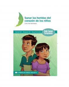 Sanar las heridas del corazón de los niños: Libro del facilitador - Print on Demand