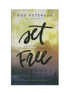 Set Free: Unstoppable Hope for a World that is Waiting