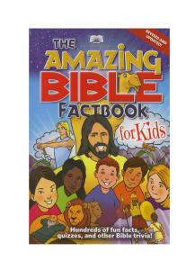 The Amazing Bible Factbook for Kids