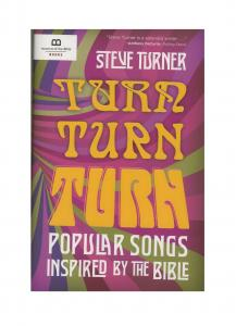 Turn, Turn, Turn - Popular Songs Inspired by the Bible