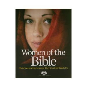 ABS Women of the Bible: Heroines and the Lessons They Can Still Teach Us