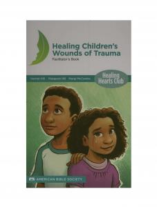 Healing Children's Wounds of Trauma - North American Edition