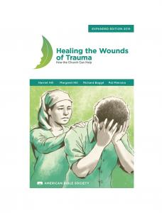 Healing the Wounds of Trauma: How the Church Can Help, Expanded Edition 2016 - Print on Demand
