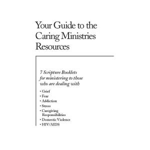 Your Guide to the Caring Ministries Resources