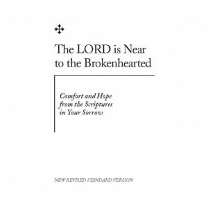 NRSV The LORD is Near to the Brokenhearted (Download)