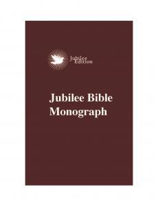 Jubilee Bible Monograph - Print on Demand
