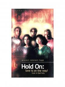 Hold On: Love is on the Way