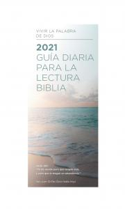 Guía Para la Lectura Diaria de la Biblia 2021