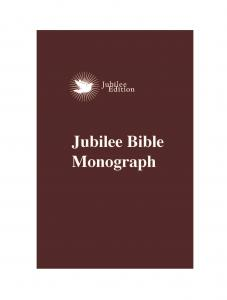 Jubilee Bible Monograph - Print on Demand