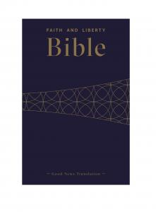 Faith and Liberty Bible - GNT