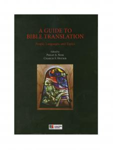 A Guide to Bible Translation: People, Languages, and Topics - Print on Demand Hardcover
