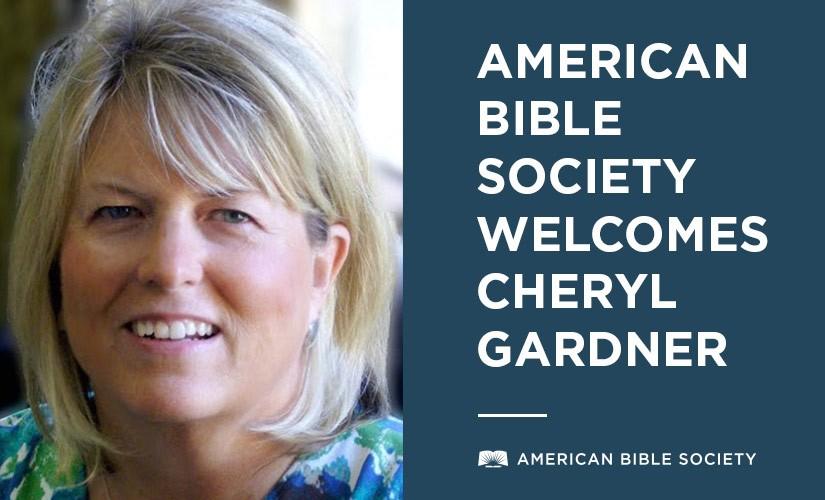 American Bible Society Welcomes Cheryl Gardner as Executive Director of Philanthropy, Translation